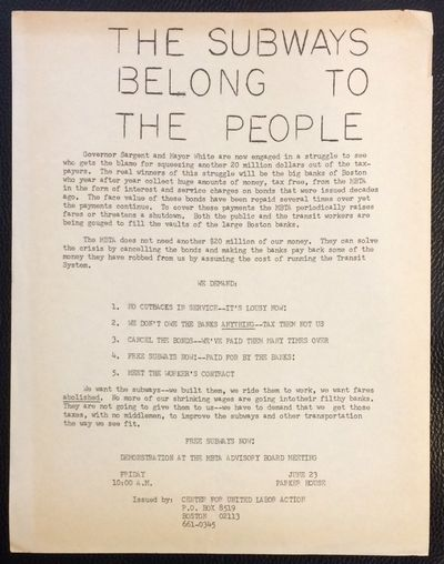 Boston: Center for United Labor Action, 1972. 8.5x11 inch handbill, mimeographed one side, uneven to...