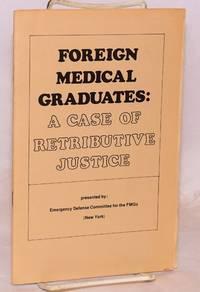 Foreign medical graduates: a case of retributive justice