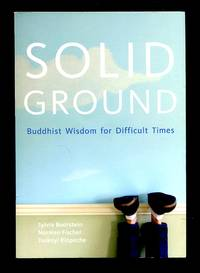image of Solid Ground: Buddhist Wisdom for Difficult Times