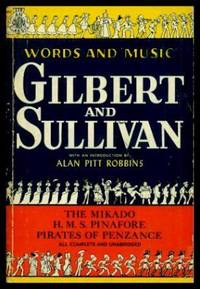 image of GILBERT AND SULLIVAN - Words and Music: The Mikado; H. M. S. Pinafore; Pirates of Penzance