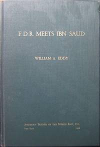 F.D.R. Meets Ibn Saud by Eddy William - 1954 - from Steven Waldman and Biblio.com