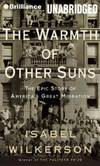 The Warmth of Other Suns by Isabel Wilkerson - 2010-01-01 - from Books Express (SKU: XH079ULSS2)