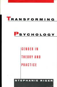Transforming Psychology: gender in theory and practice