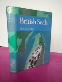 New Naturalist No.  57 BRITISH SEALS