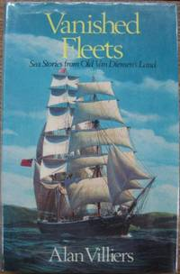 Vanished Fleets : sea stories from Old Van Diemen's Land.