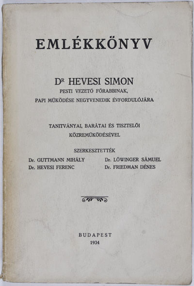 Budapest: Illlés Utódai, 1934. First edition. Softcover. g. 8vo. 304 pp. in Hungarian + 82 pp. in ...