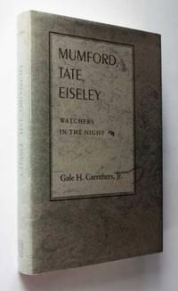 Mumford, Tate, Eiseley: Watchers in the Night