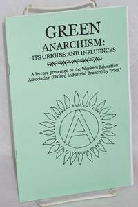 image of Green Anarchism: its origins and influences