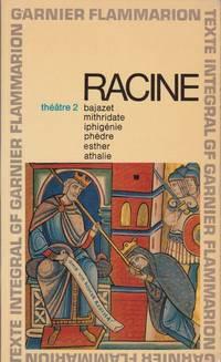 Theatre Complet De Racine Tome 2