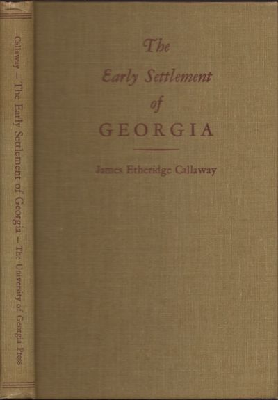 Athens: University of Georgia Press, 1948. First Edition. Hardcover. Very good. Octavo. vii, , 138 p...