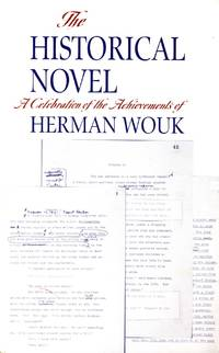 The Historical Novel: A Celebration of the Achievements of Herman Wouk