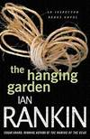 image of The Hanging Garden: An Inspector Rebus Mystery (Inspector Rebus Novels)