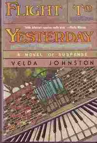 Flight to Yesterday by  Velda Johnston - First Edition - 1990 - from Odds and Ends Shop and Biblio.com