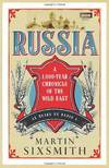 image of Russia: A 1,000-Year Chronicle of the Wild East