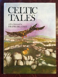 Celtic Tales  Foreword By Frank Delaney Hardcocer