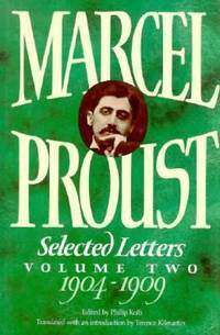 Marcel Proust Vol. II : Selected Letters, 1904-1909 by Marcel Proust - 1989