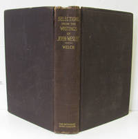 SELECTIONS FROM THE WRITINGS OF THE REV. JOHN WESLEY, M.A.