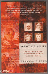 ARMY OF ROSES : Inside the World of Palestinian Women Suicide Bombers