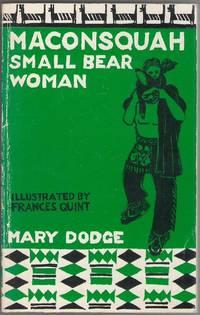 Maconsquah Small Bear Woman
