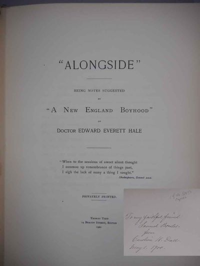 Boston: Privately Printed Thomas Todd, 1900. First Edition, inscribed on ffe by the author to Samuel...