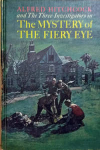 Alfred Hitchcock and the Three Investigators In The Mystery of the Fiery  Eye