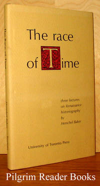 image of The Race of Time: Three Lectures on Rennaissance Historiography