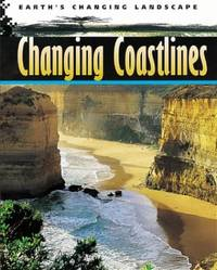 Changing Coastlines (Earth's Changing Landscape)