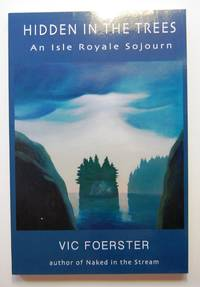image of Hidden in the Trees: An Isle Royale Sojourn