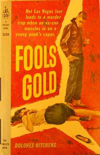 Fools Gold by  Dolores Hitchens - Paperback - First Paperback Edition - 1959 - from Lion & Phoenix Books and Biblio.com