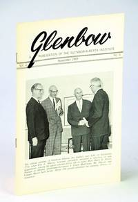 Glenbow, November (Nov.) 1969, Vol. 2, No. 6 - Official Opening of Glenbow-Alberta Art Gallery