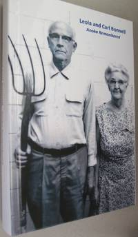 Leola and Carl Bonnell; Anoka Remembered