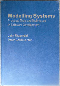 Modelling Systems : Practical Tools and Techniques in Software Development