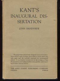 Kant's Inaugural Dissertation and Early Writings on Space. Translated by John Handyside.