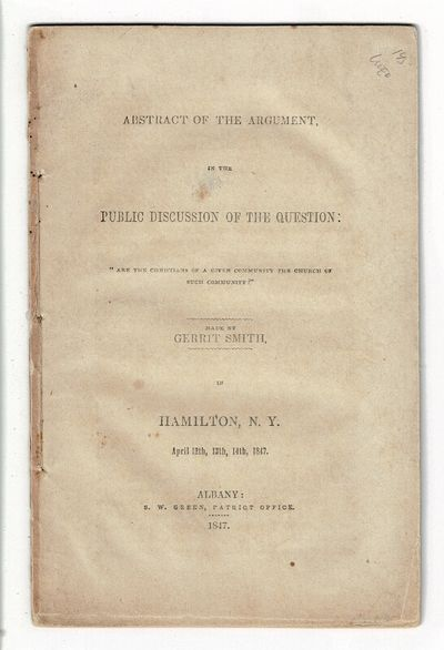 Hamilton, NY: S.W. Green, Patriot Office, 1847. 8vo., pp. 38; printed wrappers; very good with minor...