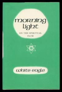 Morning Light On The Spiritual Path