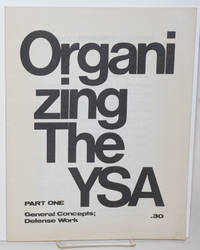Organizing the YSA: Part One; General Concepts; Defense Work