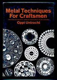 image of Metal Techniques for Craftsmen: A Basic Manual for Craftsmen on the Methods of Forming and Decorating Metals