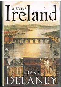Ireland by  FRANK DELANEY - First Edition - 2004 - from Daisyroots Books Ltd (SKU: 41628)