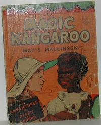 The Magic Kangaroo. The Adventures of Dicky and Nooroo. (Sandman series)