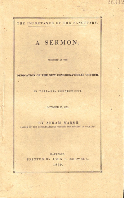Hartford: John L. Boswell, 1839. Paperback. Very good. 20pp. Ink number at top of front wrap, darken...