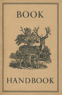 Book Handbook. An Illustrated Quarterly for Owners and Collectors of Books. No.1.