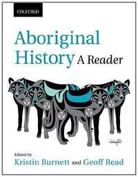 Aboriginal History: A Reader
