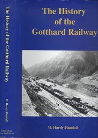 The History of the Gotthard Railway