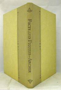Facts and Figures or, Notes of Progress, Statistical and General by  William Henry Archer - Hardcover - Facsimile Edition - 1977 - from Adelaide Booksellers (SKU: BIB254501)