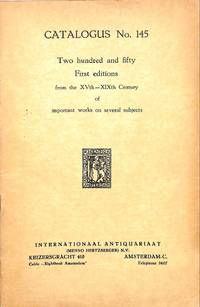 Catalogue 145/n.d: Two Hundred and Fifty First Editions from XVth XIXth  Century of Important Works on Several Subjects.