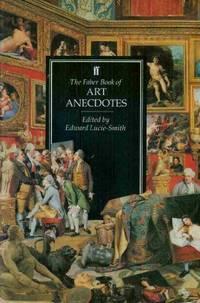 The Faber Book of Art Anecdotes