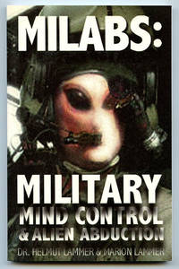 MILABS: Military Mind Control & Alien Abduction