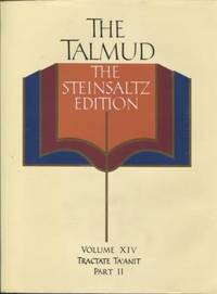 The Talmud : the Steinsaltz Edition. Volume XIV, Tractate Ta'Anit.  Part II