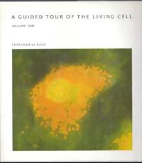 image of A Guided Tour of the Living Cell. Volume One