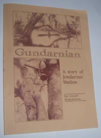 GUNDARNIAN: A Story of Jondaryan Station